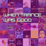 When Trance Was Good pt. 3