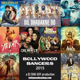 Bollywood Bangers Best Of 2015 - a DJ SHAI GUY production