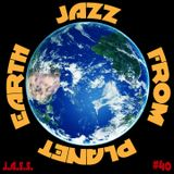 J.A.S.S. #40 : Jazz From Planet Earth