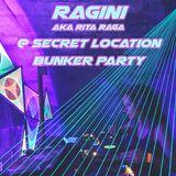Ragini aka Rita Raga DJ set @ Secret Location Bunker Party