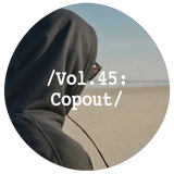 Liminal Sounds Vol.45: Copout
