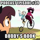Podcast Episode 39 - Buddy's Book