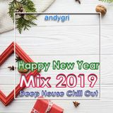 andygri Happy New Year Mix 2019 [deep house chill out] X-mas edit