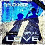 Dj Muzikinside - NATURAL LOVE (Afro House Session)