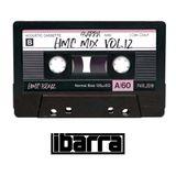 HMC Mix Vol. 12 by DJ Ibarra