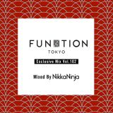 FUNKTION TOKYO Exclusive Mix Vol.102 Mixed By Nikka Ninja
