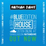 HOUSE PART 1 #BLUEedition | @NATHANDAWE (Audio has been edited due to Copyright)