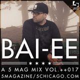 Bai-ee: A 5 Mag Mix Vol 17
