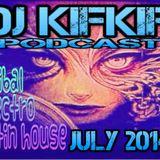 dj kifkif podcast juillet 2014 (tribal electro latin house)