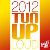 HurryCan - Dancehall Mix - 2012 TUN UP LOUD (live mixed)