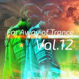 Far away of Trance Vol.12 by RookieB