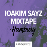 Mindspace Hamburg | Summer 2017 | Mixtape by Ioakim Sayz