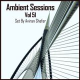 Ambient Sessions Vol 51