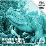 SUBLIMINAL THERAPY - #2 - CRISTAUX LIQUIDES - 28/06/2019 - RADIODY10.COM