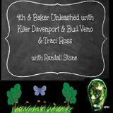 4th & Baker Unleashed w/ Kiler Davenport & Traci Ross & Bud Veno with Randall Stone