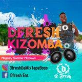 Dfresh Kizomba Megacity Summer Mixdown 2k18