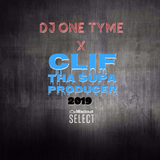 DJ ONE TYME -X- CLIF THA SUPA PRODUCER #MASHUP 2019