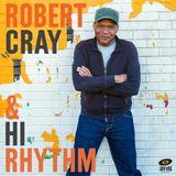 Blues Magazine Radio 58 | Album Tip: Robert Cray & Hi Rhythm - Robert Cray & Hi Rhythm
