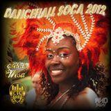 Dancehall Soca 2012