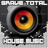 Grave Total House Music (2009)