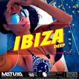 DJ MATUYA - IBIZA #079