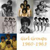 Girl Groups 1960-1963