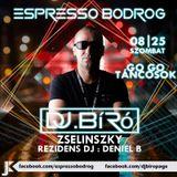 Dj.Bíró-Live @ Espresso Bodrog,Szlovákia(2018.08.25.)