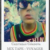 Mix Tape 107 Voyager - Cristhian Córdova AKA Space Soul