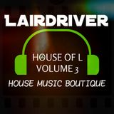 HOUSE MUSIC MIX - House of L Volume 3