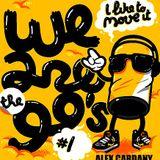 Alex Cardany Dj- Tha Mega Mix (We are 90's) Vol 1
