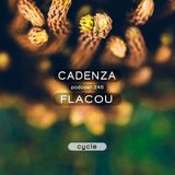 Cadenza Podcast | 245 - Flacou (Cycle)