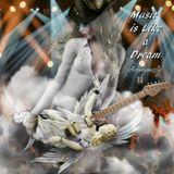 Music is like a Dream