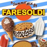 A Summer Mix by Fare Soldi (2016)