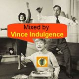 VINCE - Indulgence 2018 - Volume 02 - Petit Bazar Electro PlayList Mixed By Vince