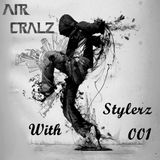 Air Cralz - With Stylerz #001_December 14