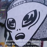 """Ancient Aliens Sunday Delivery After-Hours 004"" Dj Set By Lupen Crokan Recorded @ Deep Poble Sec"