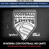 """STAGIONE 07. PUNTATA 16: """"In Bosnia con Football No Limits"""" con Daniele Socciarelli"""
