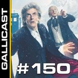 Gallicast #150 - Twice Upon a Time