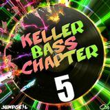 Kellerbass Chapter 5 - mixed by JUMPGEIL