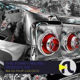 DJ Filip Lococo -The Funky Abuse; Session 05