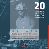 RAHAAN - Twenty Years of Bag of Goodies
