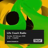 Life Coach Radio - 25.02.18 - TRNSMT