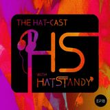 The Hat-cast Episode 018