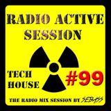 DJ SEBASS MIX SESSION #99 TECH HOUSE