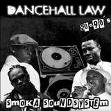 Smoka Sound System - Dancehall Law 80-90s