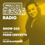 Soul Heaven Radio 020: Paris Cesvette