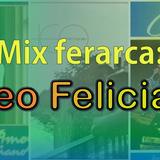 Mix ferarca - Cheo Feliciano (Vol 1)
