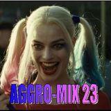 Aggro-Mix 23: Industrial, Power Noise, Dark Electro, Harsh EBM, Rhythmic Noise, Cyber