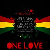 Versions Reggae Show (#VRS) 8/9/15 pt.1