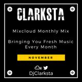 November Mixcloud Monthly Mix By DJ Clarksta